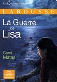 Carol Matas - La guerre de Lisa.