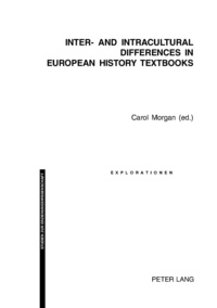 Carol Morgan - Inter- and Intracultural Differences in European History Textbooks.