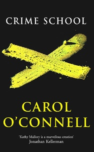 Carol O'Connell - Crime School.