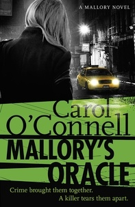 Carol O'Connell - Mallory's Oracle - Kathy Mallory: Book One.