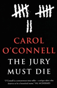 Carol O'Connell - The Jury Must Die.