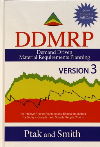 Demand Driven Material Requirements Planning (DDMRP). Version 3