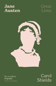 Carol Shields - Jane Austen.