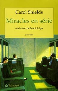 Carol Shields - Miracles en série.