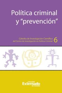 Carol Sierra Ramirez et Nilton Rosas Camacho Deily - Política criminal y prevención.