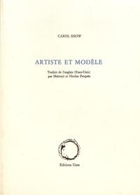 Carol Snow - Artiste et modèle.