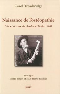 Naissance de lostéopathie - La vie et loeuvre de A. T. Still.pdf
