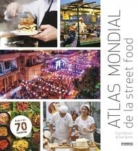 Carol Wilson et Sue Quinn - Atlas mondial de la Street Food.