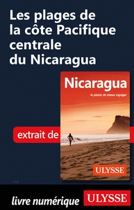 Carol Wood - Les plages de la côte Pacifique centrale du Nicaragua.