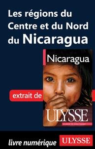 Carol Wood - Nicaragua - Les régions du centre et du nord du Nicaragua.
