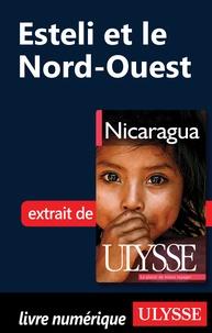 Carol Wood - Nicaragua - Esteli et le Nord-ouest.