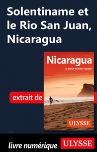 Carol Wood - Solentiname et le Rio San Juan, Nicaragua.