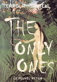 Carola Dibbell - The Only Ones.