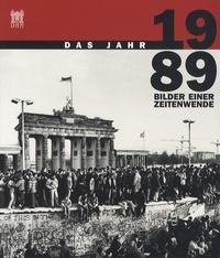 Carola Jüllig - Das Jahr 1989 - Bilder einer Zeitenwende.