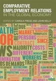 Carola M. Frege et Sarah Kelly - Comparative Employment Relations in the Global Economy.