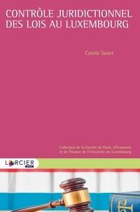 Carola Sauer - Le contrôle juridictionnel des lois au Luxembourg.