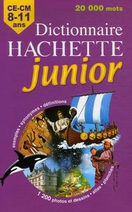 Carola Strang et Pascale Cheminée - Dictionnaire Hachette junior - CE-CM 8-11 ans.