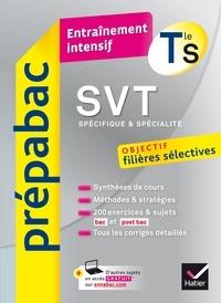 Carole Ahyerre et David Gachet - SVT Tle S (spécifique & spécialité) - Prépabac Entraînement intensif - objectif filières sélectives - Terminale S.