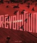 Carole Ajam et Alain Blum - Et 1917 devient révolution....