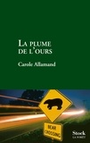 Carole Allamand - La plume de l'ours.