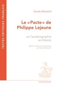 """Carole Allamand - Le """"Pacte"""" de Philippe Lejeune - Ou l'autobiographie en théorie."""