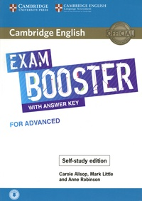 Carole Allsop et Mark Little - Exam Booster with Answer Key for Advanced - Self-study Edition.