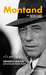 Birrascarampola.it Montand par Montand - Confidences et entretiens Image