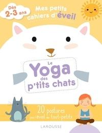 Carole Ananya - Le Yoga des p'tits chats.