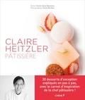 Carole-Anne Boisseau et Cécile Burban - Claire Heitzler, pâtissière.