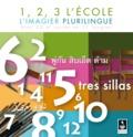 Carole-Anne Deschoux - 1,2,3 l'école - L'imagier plurilingue. 1 CD audio
