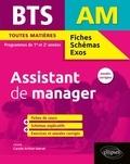 Carole Arthur-Satrat et Stéphanie Giroux - BTS Assistant de manager Toutes matières Programmes de 1re et 2e années - Annales corrigées.