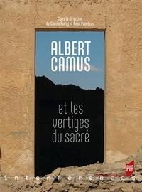 Carole Auroy et Anne Prouteau - Albert Camus et les vertiges du sacré.