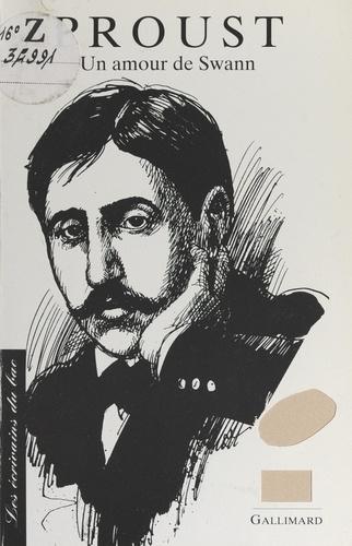 Proust. Un amour de Swann