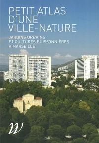 Corridashivernales.be Petit atlas d'une ville-nature - Jardins urbains et cultures buissonnières à Marseille Image