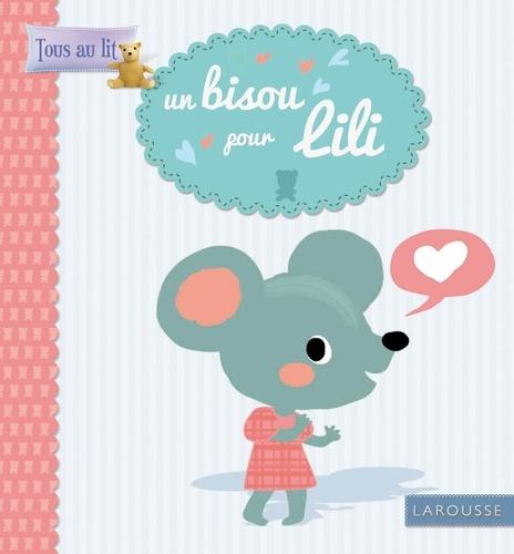 Un bisou pour Lili