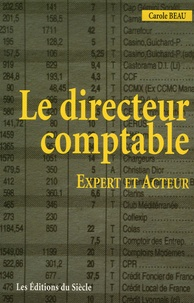 Carole Beau - Le directeur comptable : expert et acteur.