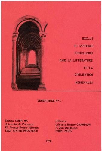 Carole Bercovi-Huard et Danielle Buschinger - Exclus et systèmes d'exclusion dans la littérature et la civilisation médiévales.