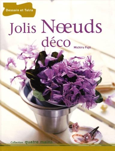 Carole Bergen et Michiru Fujii - Jolis Noeuds déco.