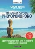 Carole Berger - Les fabuleux pouvoirs de l'ho'oponopono.