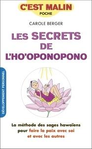 Carole Berger - Les secrets de l'ho'oponopono.