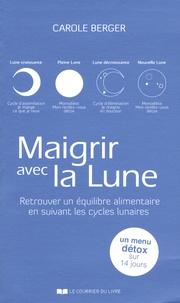 Maigrir avec la Lune - Retrouver un équilibre alimentaire en suivant les cycles lunaires.pdf