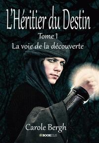 Carole Bergh - l'héritier du destin.