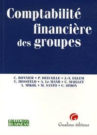Carole Bonnier et Pascale Delvaille - Comptabilité financière des groupes.