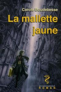 Carole Boudebesse - La mallette jaune.