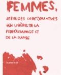 Carole Boulbès - Femmes, attitudes performatives - Aux lisières de la performance et de la danse.