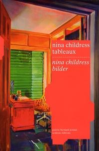 Carole Boulbès et Nina Childress - Nina Childress - Tableaux, édition bilingue français-allemand.
