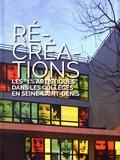 """Carole Boulbès - Récréations - Les """"1% artistiques"""" dans les collèges en Seine-Saint-Denis (2010-2016)."""