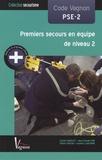 Carole Carolet et Jean-Claude Pire - Code Vagnon PSE-2 - Premiers secours en équipe de niveau 2.