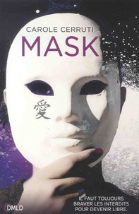 Carole Cerruti - Mask.