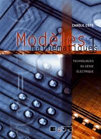 Accentsonline.fr Modèles mathématiques - Tome 1, Technologies du génie électrique Image